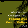 keeping score what we are getting for our federal drug control dollars