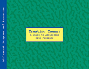 Treating Teens- A Guide to Adolescent Drug Programs Treating Teens Overview Page
