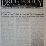 Crime is Top Political Issue in '94 Campaigns [Drug Policy Report,  April 1994]