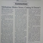 Methadone Makes Sense; Cutting It Doesn't [Los Angeles Times, October 20, 1998]
